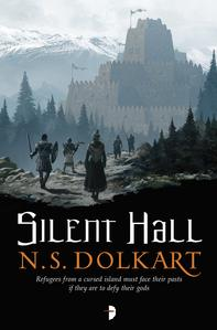 Silent Hall by N.S. Dolkhart -- Signed and Personalised