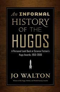ARC of An Informal History of the Hugos
