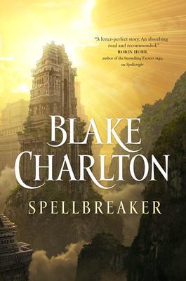 Spellbreaker, Blake Charlton