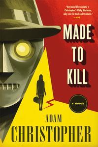 Made to Kill, Adam Christopher