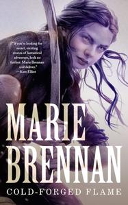 Cold Forged Flame by Marie Brennan Signed