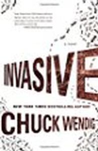 Invasive -- Chuck Wendig