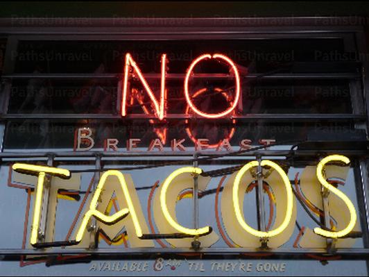 """""""No Tacos"""", Signed Original"""