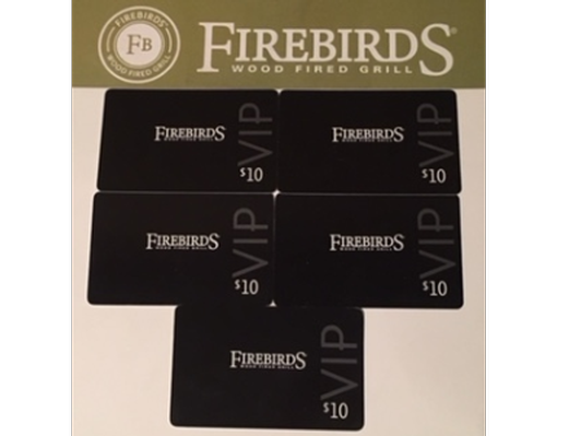 Five $10 Gift Certificates to Firebird's Wood Fired Grill