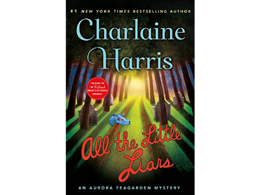 All the Little Liars & Sleep Like a Baby: Aurora Teagarden Mysteries by Charlaine Harris