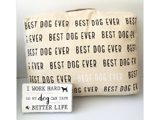 """Woof Dog Bed & """"Better Life"""" sign"""