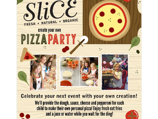 SliCE Pizza! Kid's Create Your Own Pizza Making Party