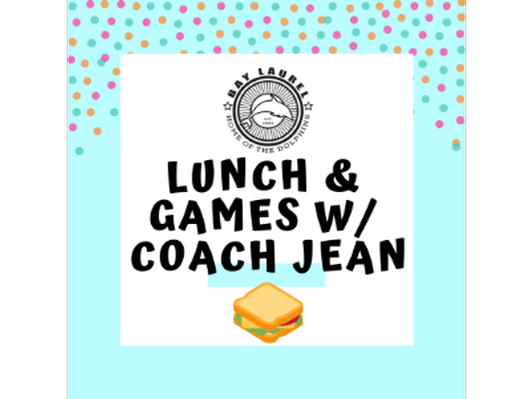 Lunch & Games w/Coach Jean