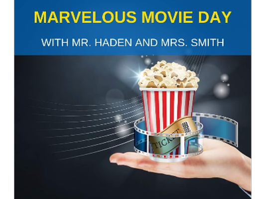 Marvelous Movie Day for 4 (5th/6th grade only)