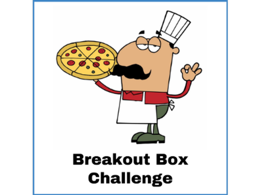 May 7 Breakout Box Challenge - Frazioni Pizza Parlor - (grades 4-6)