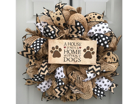 A House is Not a Home Without Dogs Black and Brown Burlap Wreath