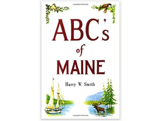 ABCs of Maine by Harry Smith
