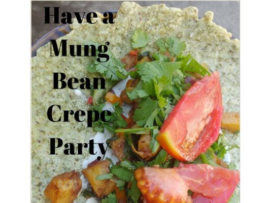 Mung Bean Crepe Party for 6 with Rachael Patton