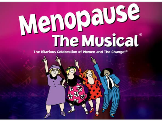 2 Tickets to Menopause the Musical at the State 3/29/20 @ 2pm