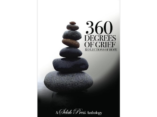 360 Degrees of Grief: Reflections of Hope