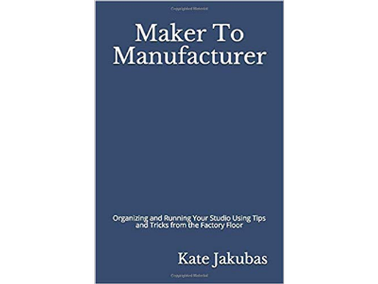 Book: Maker to Manufacturer