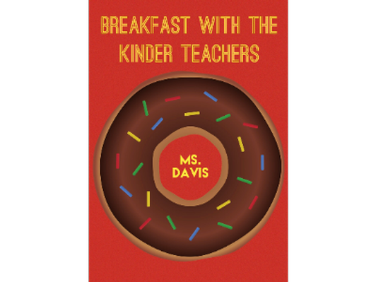 Breakfast with the Kinder Teachers - Ms. Davis