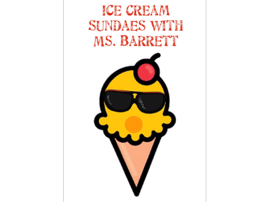 Ice Cream Sundaes! - Ms. Barrett