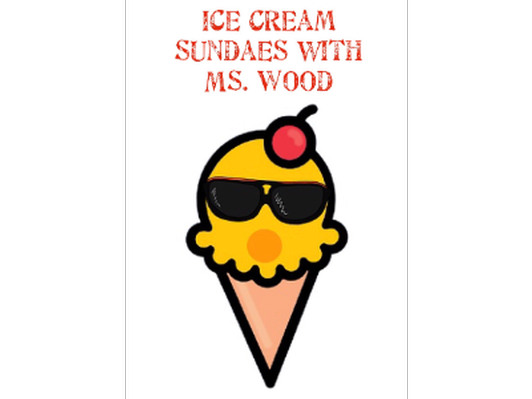 Ice Cream Sundaes! - Ms. Wood