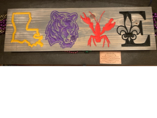 LOVE LSU/Louisiana Decorative Sign