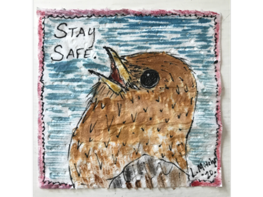 Stay Safe. Artist: Laura Mitchell