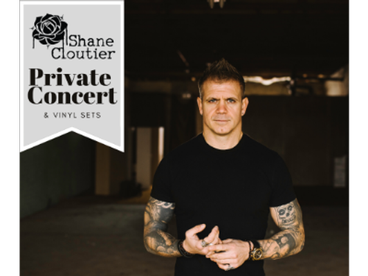 Shane Cloutier: Private Concert