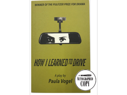 "Paula Vogel Signed Copy of ""How I Learned To Drive"""