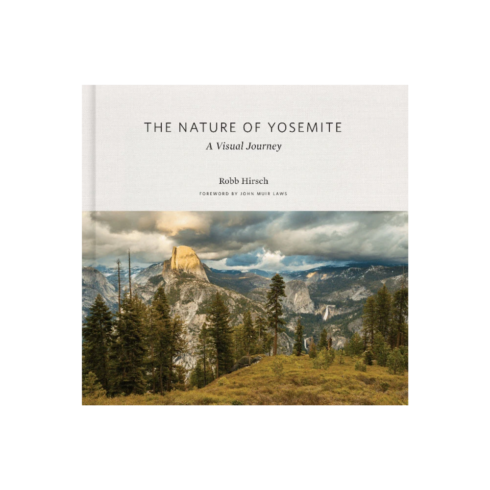 The Nature of Yosemite – A Visual Journey