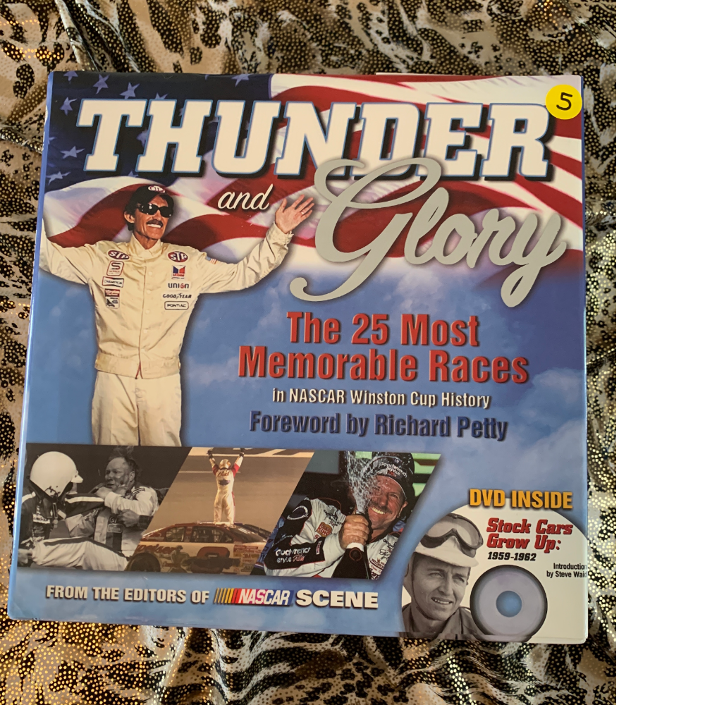 """""""Thunder and Glory"""" - The 25 Most Memorable Races in NASCAR Winston Cup History Keepsake Book"""
