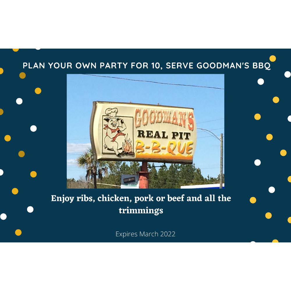 PLAN YOUR OWN PARTY FOR 10 & SERVE GOODMAN'S BBQ