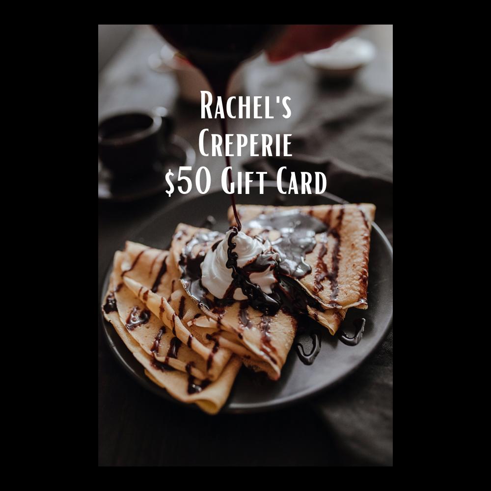 Rachel's Creperie $50 Gift Card