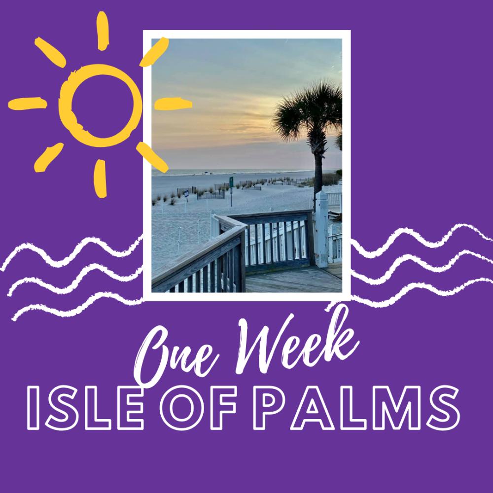 Week at Isle of Palms