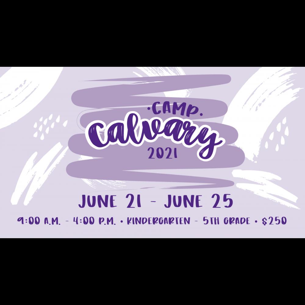 Week of Camp @ Camp Calvary