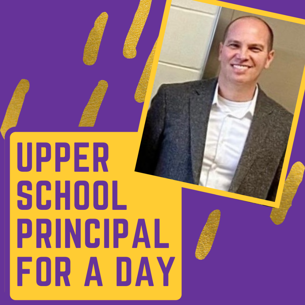 Upper School Principal for the Day