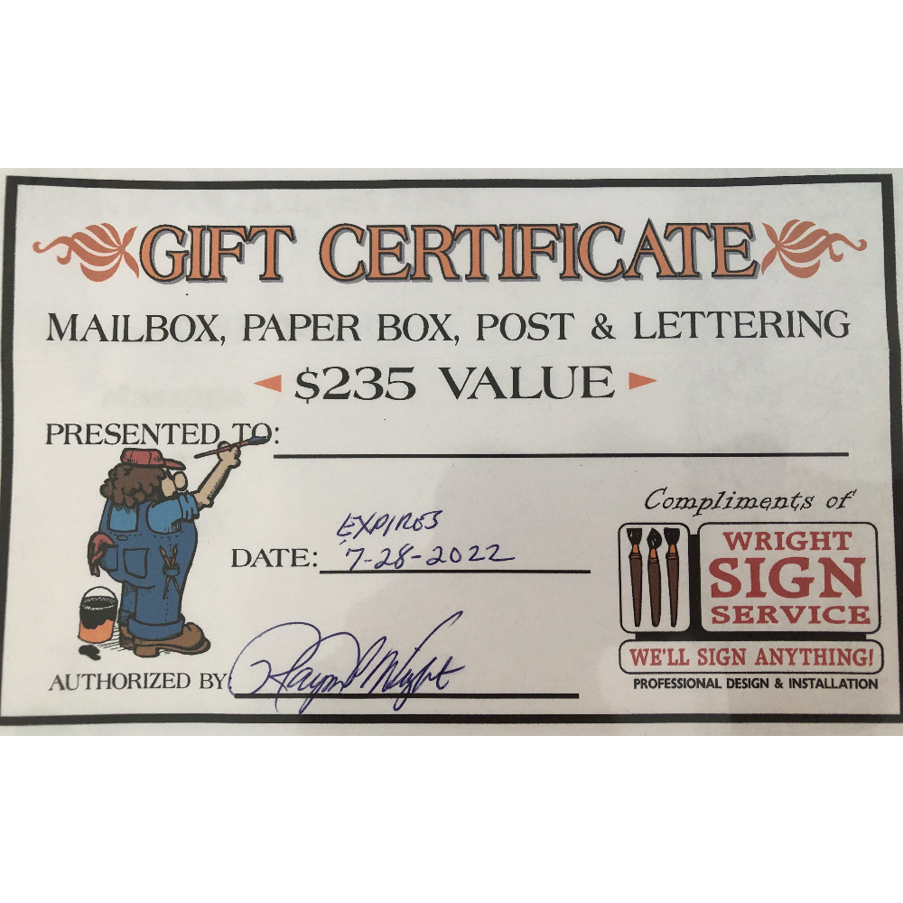 $235 Wright Sign Service Gift Certificate