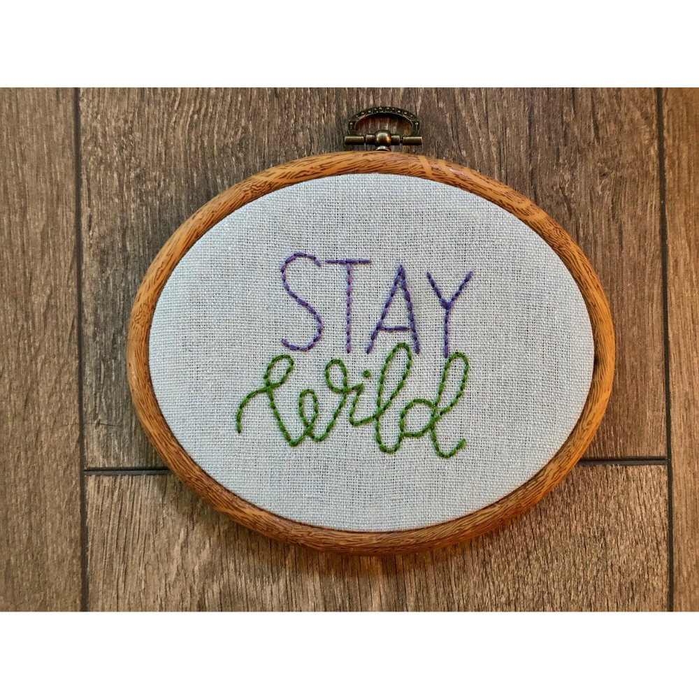 """""""Stay Wild"""" embroidery wall hanging"""